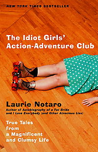 The Idiot Girls' Action Adventure Club
