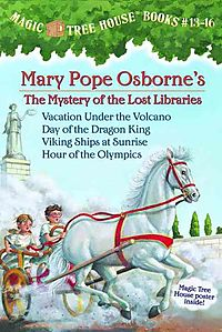 Magic Tree House Books 13-16: the Mystery of the Lost Libraries