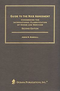 Guide to the Nice Agreement Concerning the International Classification of Goods and Services