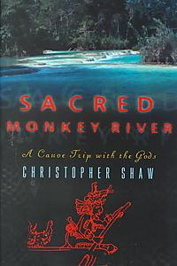 Sacred Monkey River