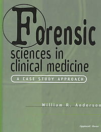 Forensic Sciences in Clinical Medicine