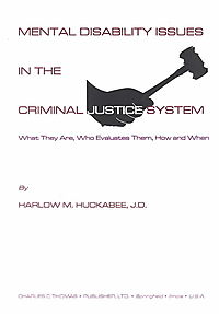 Mental Disability Issues in the Criminal Justice System