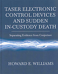 Taser Electronic Control Devices and Sudden In-Custody Death