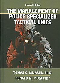 The Management of Police Specialized Tactical Units