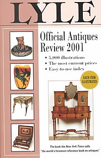 Lyle Official Antiques Review 2001