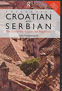 Colloquial Croatian and Serbian