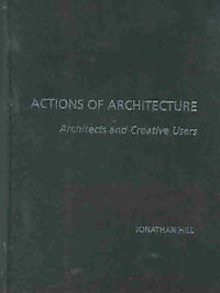 Actions of Architecture