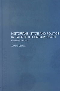 Historians, State and Politics in Twentieth Century Egypt
