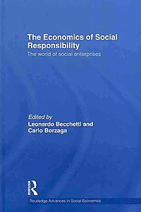 The Economics of Social Responsibility