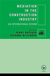 Mediation in the Construction Industry