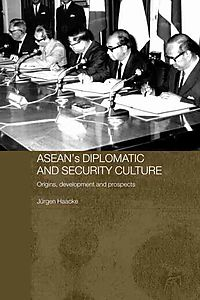 Asean's Diplomatic and Security Culture