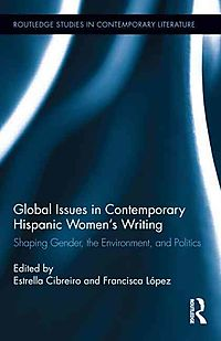 Global Issues in Contemporary Hispanic Women's Writers