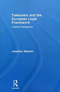 Takeovers and the European Legal Framework