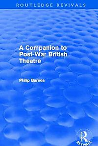 A Companion to Post-War British Theatre