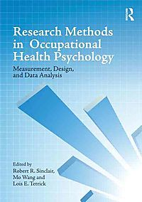 Research Methods in Occupational Health Psychology