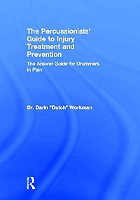 The Percussionists' Guide to Injury Treatment and Prevention