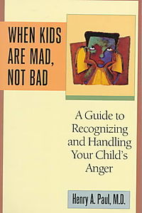 When Kids Are Mad, Not Bad