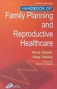 Handbook of Family Planning and Reproductive Healthcare