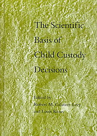 The Scientific Basis of Child Custody Decisions