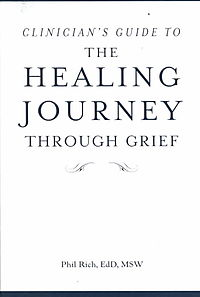 Clinician's Guide to the Healing Journey Through Grief