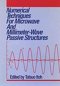 Numerical Techniques for Microwave and Millimeter-Wave Passive Structures