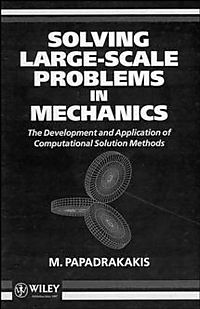 Solving Large-Scale Problems in Mechanics