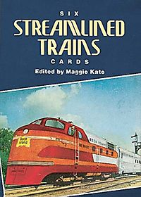 Six Streamlined Trains Cards