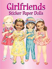 Girlfriends Sticker Paper Dolls