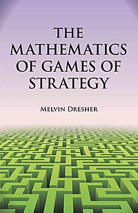 Mathematics of Games of Strategy