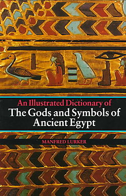 The Gods and Symbols of Ancient Egypt