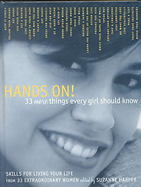 Hands On! 33 More Things Every Girl Should Know