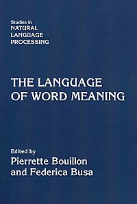 The Language of Word Meaning