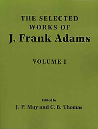 The Selected Works of J. Frank Adams
