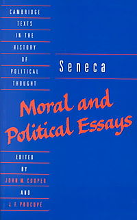 seneca moral and political essays summary
