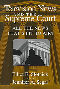 Television News and the Supreme Court