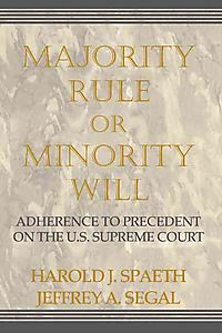 Majority Rule or Minority Will