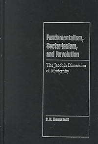 Fundamentalism, Sectarianism, and Revolution