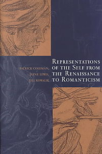 Representations of the Self from the Renaissance to Romanticism