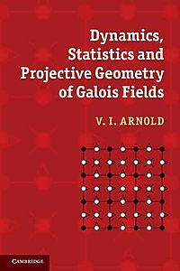 Dynamics, Statistics and Projective Geometry of Galois Fields
