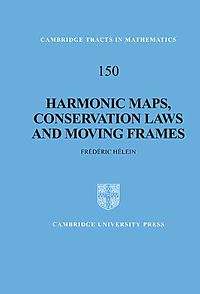 Harmonic Maps, Conservation Laws, and Moving Frames