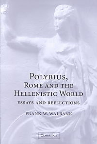 Polybius, Rome and the Hellenistic World