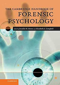 The Cambridge Handbook of Forensic Psychology