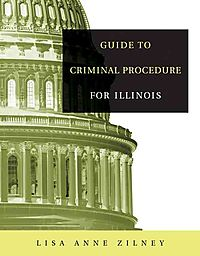 Guide To Criminal Procedures For Illinois