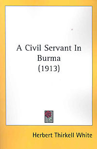 A Civil Servant In Burma