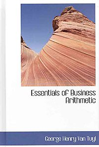 Essentials of Business Arithmetic
