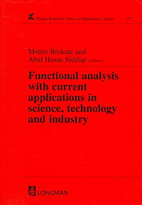 Functional Analysis With Current Applications in Science, Technology and Industry