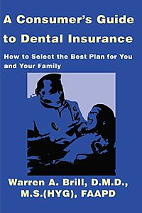 A Consumers Guide to Dental Insurance