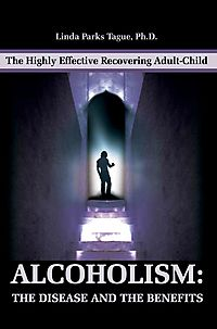 Alcoholism, the Disease and the Benefits