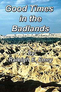 Good Times in the Badlands