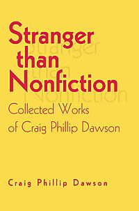 Stranger Than Nonfiction